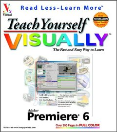 Teach Yourself Visually : Adobe Premiere 6 (Paperback)-cover