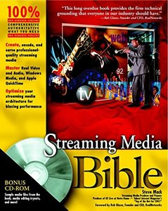 Streaming Media Bible