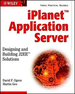 iPlanet Application Server: Designing and Building J2EE Solutions-cover