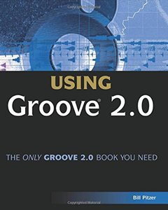Special Edition Using Groove 2.0 (Paperback)-cover