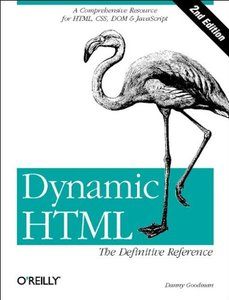 Dynamic HTML: The Definitive Reference, 2/e-cover