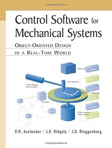 Control Software for Mechanical Systems: Object Oreiented Design in a Real Time (Paperback)-cover