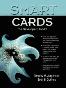 Smart Cards: The Developer's Toolkit (Paperback)