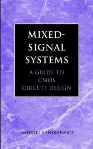 Mixed-Signal Systems: A Guide to CMOS Circuit Design-cover