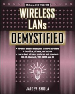 Wireless LANs Demystified (Paperback)