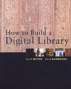 How to Build a Digital Library-cover