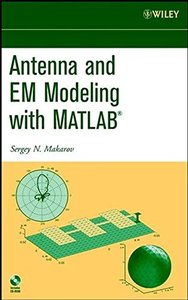 Antenna and Em Modeling With Matlab (Hardocver)-cover