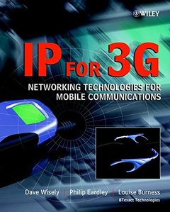 IP for 3G: Networking Technologies for Mobile Communications-cover