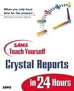 Sams Teach Yourself Crystal Reports 9 in 24 Hours (Paperback)-cover