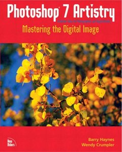 Photoshop 7 Artistry: Mastering the Digital Image (Paperback)-cover