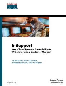 E-Support: How Cisco Systems Saves Millions While Improving Customer Support (Paperback)-cover