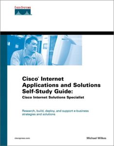 Cisco Internet Applications and Solutions Self-Study Guide: Cisco Internet Solutions Specialist (Hardcover)-cover
