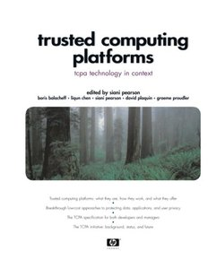 Trusted Computing Platforms: TCPA Technology in Context-cover