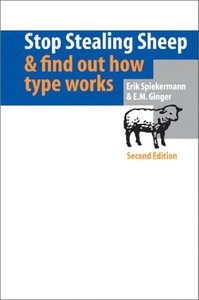 Stop Stealing Sheep & Find Out How Type Works, 2/e (Paperback)-cover