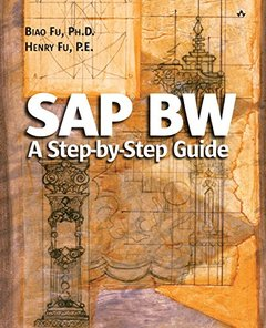 SAP BW: A Step by Step Guide (Paperback)-cover