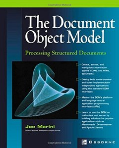 The Document Object Model: Processing Structured Documents