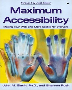Maximum Accessibility: Making Your Web Site More Usable for Everyone-cover