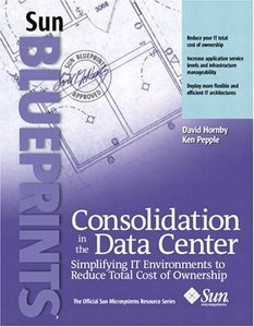 Consolidation in the Data Center: Simplifying IT Environments to Reduce Total Co-cover