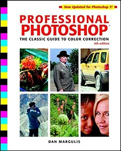 Professional Photoshop: The Classic Guide to Color Correction, 4/e-cover