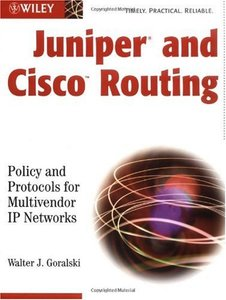 Juniper and Cisco Routing: Policy and Protocols for Multivendor Networks (Paperback)-cover