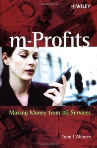 M-Profits: Making Money from 3G Services-cover