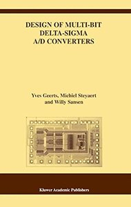 Design of Multi-Bit Delta-Sigma A/D Converters (Hardcover)-cover