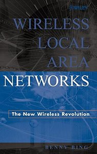 Wireless Local Area Networks: The New Wireless Revolution-cover