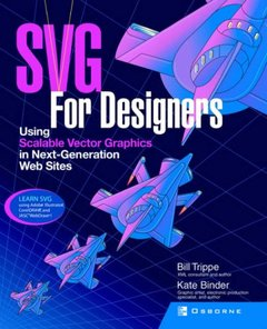 SVG For Designers: Using Scalable Vector Graphics in Next-Generation Web Sites-cover