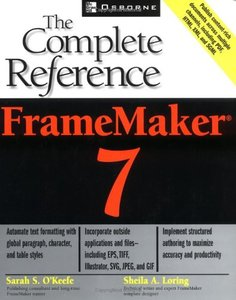 FrameMaker 7: The Complete Reference-cover