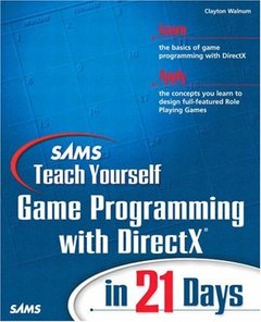 Sams Teach Yourself Game Programming with DirectX in 21 Days-cover