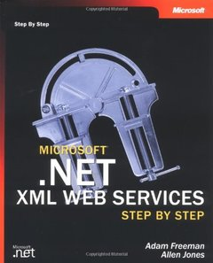 Microsoft .NET XML Web Services Step by Step-cover