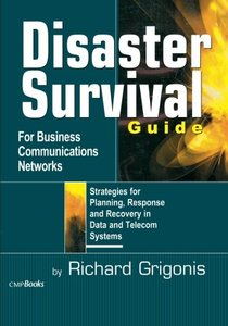 Disaster Survival Guide for Business Communications Networks-cover