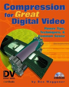 Compression for Great Digital Video-cover