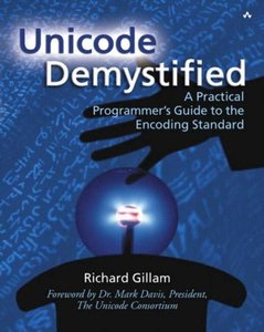 Unicode Demystified: A Practical Programmer's Guide to the Encoding Standard-cover