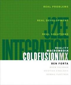 Reality Macromedia ColdFusion MX: J2EE Integration