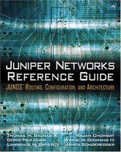 Juniper Networks  Reference Guide: JUNOS Routing, Configuration, and Architecture-cover