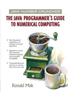 Java Number Cruncher: The Java Programmer's Guide to Numerical Computing-cover