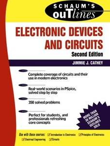 Schaum's Outline of Electronic Devices and Circuits, 2/e