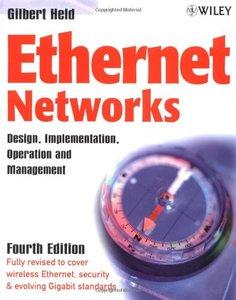 Ethernet Networks: Design, Implementation, Operation and Management