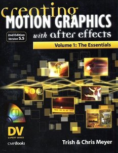 Creating Motion Graphics with After Effects, Volume 1, 2/e-cover