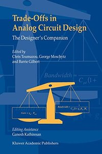 Trade-Offs in Analog Circuit Design: The Designer's Companion-cover