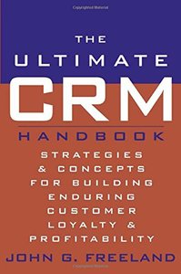 The Ultimate CRM Handbook: Strategies and Concepts for Building Enduring Custom-cover