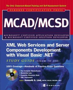 MCAD/MCSD XML Web Services and Server Components Development with Visual Basic .NET Study Guide (Exam 70-310) (Paperback)-cover