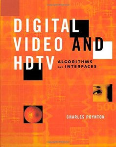 Digital Video and HDTV Algorithms and Interfaces-cover