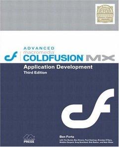 Advanced Macromedia ColdFusion MX Application Development, 3/e (Paperback)-cover