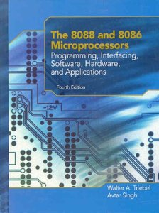The 8088 and 8086 Microprocessors: Programming, Interfacing, Software, Hardware, and Applications, 4/e(精裝)-cover