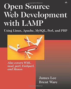 Open Source Web Development with LAMP: Using Linux, Apache, MySQL, Perl, and PHP-cover