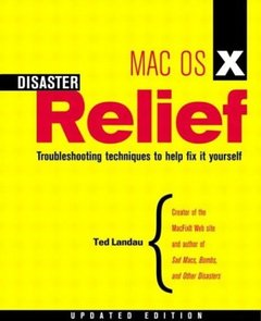Mac OS X Disaster Relief, Updated Edition (Paperback)-cover