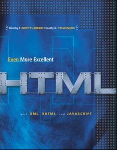 Even More Excellent Html With with Reference Guide