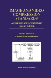 Image and Video Compression Standards: Algorithms and Architectures, 2/e (Hardcover)-cover